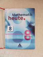 Schulbuch * Mathematik heute 8 * Brandenburg