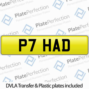P7 HAD HADLEY HADFIELD CHERISHED PRIVATE NUMBER PLATE DVLA REGISTRATION