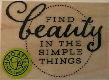 Hero Arts Rubber Stamp *Find Beauty in the Simple Things* RE6090