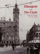 Old Glasgow and The Clyde: From the Archives of T. and R. Annan (. 9781840333596