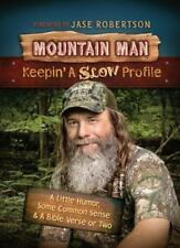 Mountain Man : Keepin' a Slow Profile by Tim Guraedy (2014, Hardcover)