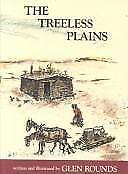 The Treeless Plains by Glen Rounds (1994, Hardcover, Reprint)