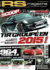 RS MAGAZINE 163 PORSCHE 964 TURBO 3.6 911 2.4 T TARGA 993 GT3 RS 996 TURBO S