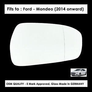 Wide Angle Wing Mirror Glass For Ford Mondeo FITS To 2014 to 2020 RHS