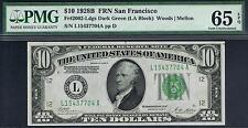 $10 1928B  San Francisco FRN. DGS. Fr. 2002-L. PMG 65 EPQ.