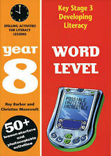 Developing Key Stage 3 Literacy: Word Level Year 8: Spelling Activities for Lite