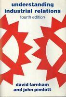 Farnham, Daniel, Understanding Industrial Relations, Like New, Paperback