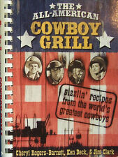 All-American Cowboy Grill Sizzlin' Recipes World's Greatest Cowboys New w/rm*