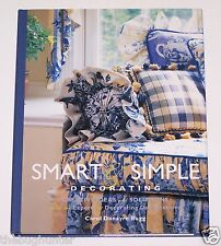 "1999 ""SMART & SIMPLE DECORATING"" by CAROL D. BUGG - CREATIVE IDEAS & SOLUTIONS"