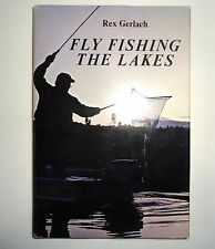 Rex Gerlach Fly Fishing The Lakes 1972
