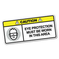 Eye Protection Must Be Worn Sticker Decal Safety Sign Car Vinyl #6012K