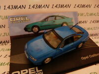 OPE79R voiture 1/43 IXO eagle moss OPEL collection : Calibra V6 1993/1997