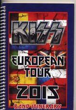 KISS - TOUR - ITINERARY - 2015 - BAND
