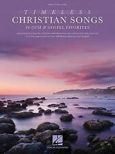 NEW Timeless Christian Songs: 24 CCM & Gospel Favorites by Hal Leonard Corp.