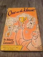 One on the House by Mary Lasswell (1949, Cloth Hardcover)