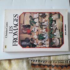 livre de cuisine  les fromages edition 1978