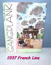 1937 French Line Booklet, Gangplank, Paris