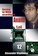 Opening for White according to Anand 12. NEW CHESS BOOK