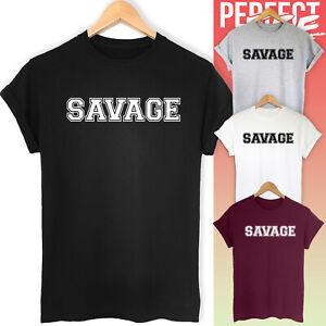 Savage Funny Slogan Unisex T-shirt Top Tee