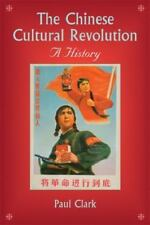 The Chinese Cultural Revolution : A History by Paul Clark (2008, Paperback)