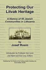 Protecting Our Litvak Heritage (Hardback or Cased Book)