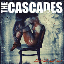 THE CASCADES-Diamonds and Rust (DCD)