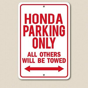 """HONDA PARKING ONLY 8"""" x 12"""" Aluminum Sign UV Protection"""