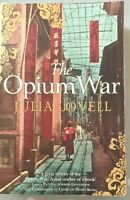 The Opium War by Julia Lovell Pre-Owned Good Condition