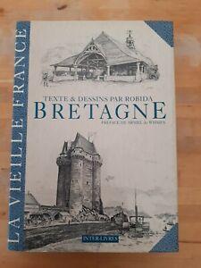 BRETAGNE. La vieille France. Texte, dessins et lithographies par A. Robida