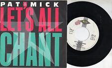 PAT & MICK raro disco 45 giri MADE IN ITALY Let's all chant STAMPA ITALIANA 1988