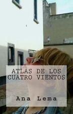Poetisas Al Sur Del Mundo: Atlas de Los Cuatro Vientos by Ana Lema (2013,...