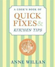 A Cook's Book of Quick Fixes & Kitchen Tips: How to Turn Adversity-ExLibrary