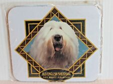 "Old English Sheepdog ""My Best Friend"" Computer Mouse Pad"