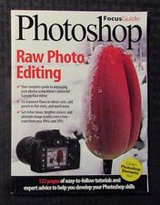 2009 PHOTOSHOP Focus Guide #71 Raw Photo Editing VF w/ CD-Rom 132pgs