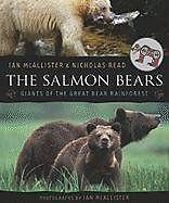 The Salmon Bears: Giants of the Great Bear Rainfor