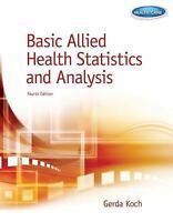 Basic Allied Health Statistics and Analysis, 4th Edition (Spiral-bound) by Gerda