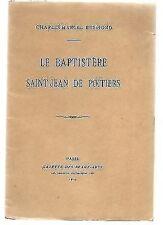 REYMOND Le baptistère Saint Jean de Poitiers 1914 dédic