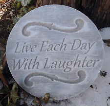 """plastic plaque mold """"Live each day ...""""garden ornament  plaque / stepping stone"""