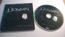 Dommin - Love Is Gone (CD, Album, Promo) (Roadrunner Records) 2009
