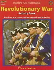 Revolutionary War Activity Book: Hands-On Arts, Crafts, Cooking, Research, and A