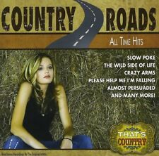 NEW COUNRTY ROADS CD ALL TIME HITS - SLOW POKE - THE WILD SIDE OF LIFE CRAZY ARM