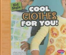 Kid Style: Cool Clothes for You! (Make It Mine)