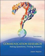 Communication Research: Asking Questions, Finding Answers, Keyton, Joann, Very G