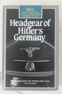 Headgear Of Hitler's Germany Vol 2
