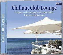 Chillout Club Lounge (555) von Various   CD   Zustand sehr gut