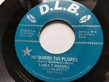 """LINDA y MANUEL - No Quiero Tus Flores / La Hija de Nadie RANCHERA TEX-MEX 7"""""""
