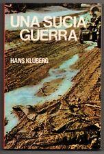 UNA SUCIA GUERRA - HANS KLUBERG