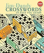 Jim-Dandy Crosswords to Keep You Sharp (AARP), Inc. Sterling Publishing Co., Goo