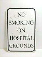 "Vintage & Original ""No Smoking On Hospital Grounds"" Large Metal SIGN, RARE/COOL"