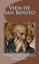 Vida de San Benito by Papa Gregorio Magno (2013, Paperback)